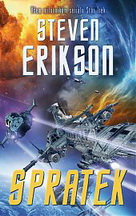 Erikson, Steven: Spratek