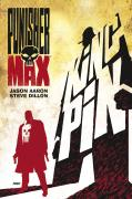 Jason Aaron - Steve Dillon, Punisher Max: Kingpin