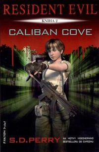 S.D. Perry, Resident Evil: Caliban Cove